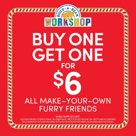 Buy One, Get One for $6 from Build-A-Bear Workshop