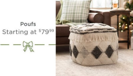 Poufs Starting at $79.99 from Kirkland's Home
