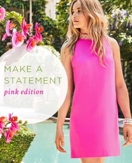 Make A Statement: Pink Edition from Lilly Pulitzer