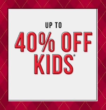Up to 40% Off Kids