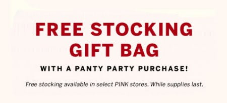 Free Stocking Gift Bag with Panty Party Purchase from Victoria's Secret