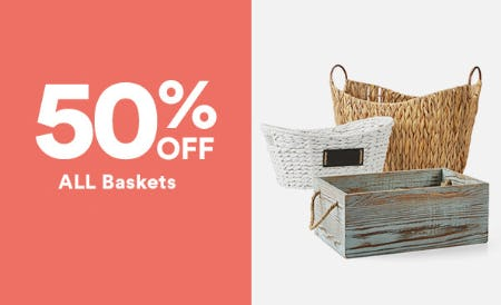 50% Off All Baskets from Michaels