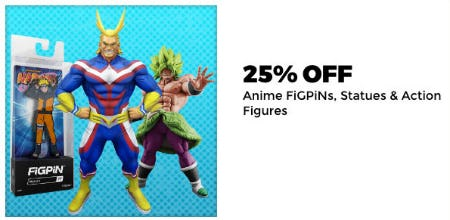 25% Off Anime Figpins, Statues & Action Figures