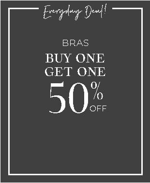Bras Buy One, Get One 50% Off
