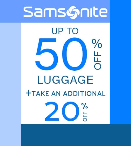 Up to 50% Off, PLUS take an EXTRA 20% off! from Samsonite