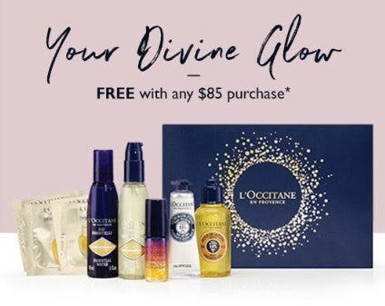 Your Divine Glow Free With Any $85 Purchase from L'Occitane