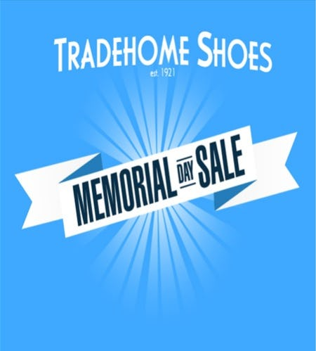 Memorial Day Weekend Sale from Tradehome Shoes