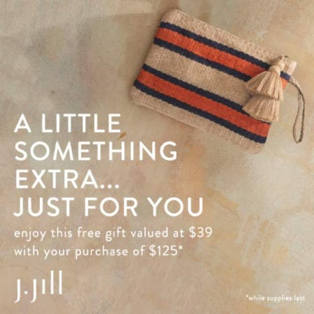 25d22ff0f21c62 Free gift with your purchase of $125+ at J.Jill | Baybrook Mall