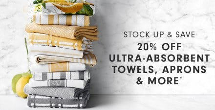 20% Off Ultra-Absorbent Towels, Aprons & More from Williams-Sonoma