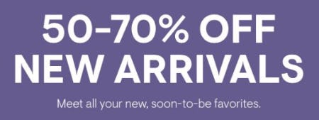 50-70% Off New Arrivals