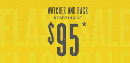 Watches and Handbags Starting at $95