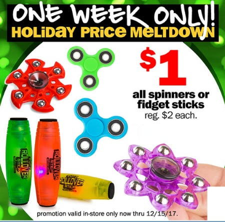 $1 All Spinners or Fidget Sticks