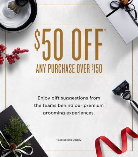 $50 Off Any Purchase Over $150 from The Art of Shaving