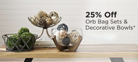 25% Off Orb Bag Sets & Decorative Bowls from Kirkland's
