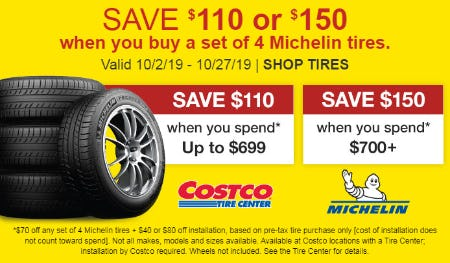 Save $110 or $150 When You Buy a Set of 4 Michelin Tires from Costco