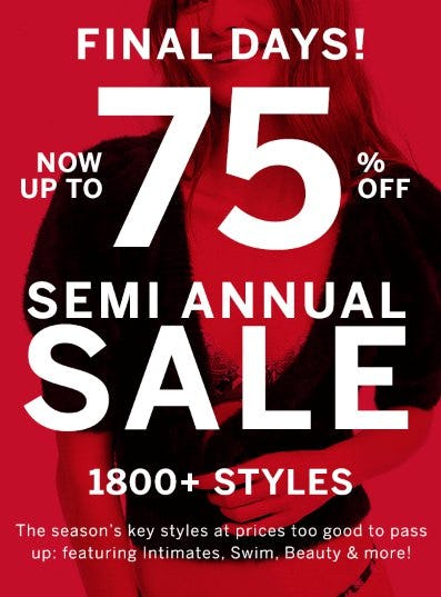 Semi Annual Sale: Now up to 75% Off