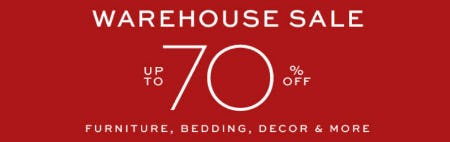 Up to 70% Off Warehouse Sale