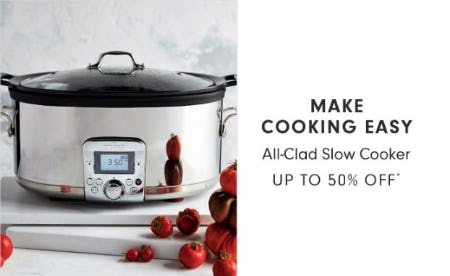 Up to 50% Off All-Clad Slow Cooker