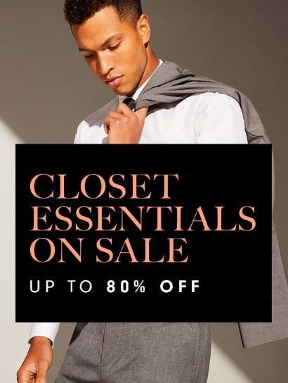 Up to 80% Off Closet Essentials