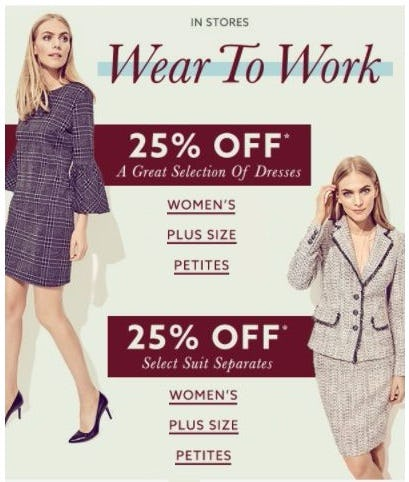 25% Off a Great Selection of Dresses & Select Suit Separates
