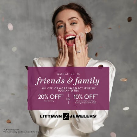 Friends & Family from Littman Jewelers