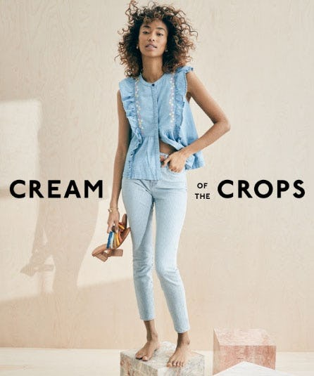 Cream of the Crops from Madewell