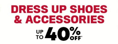 Dress Up Shoes & Accessories up to 40% Off
