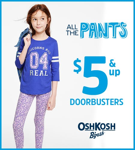 All The Pants $5 & Up Doorbusters from Oshkosh B'gosh