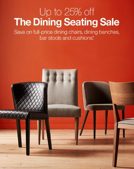Up to 25% Off The Dining Seating Sale