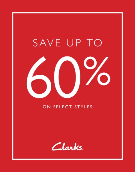 SAVE UP TO 60% OFF SALE! from Clarks