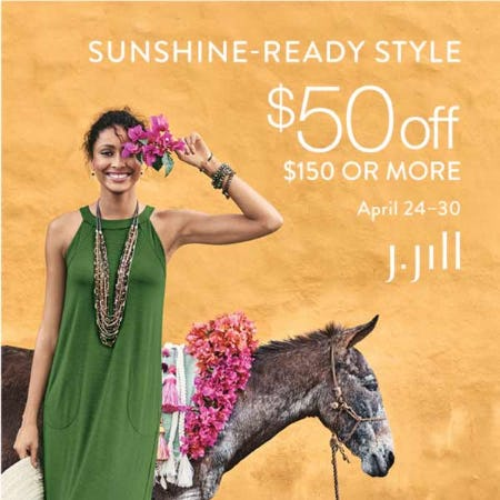 $50 off $150 or more* from J.Jill