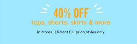 40% Off Tops, Shorts, Skirts and More from Loft