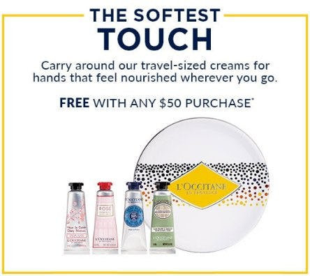 The Softest Touch Free With Any $50 Purchase from L'Occitane