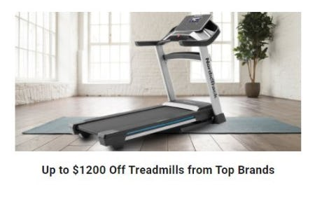 Up to $1200 Off Treadmills from Top Brands