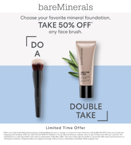 Buy any Foundation, Get a Brush of Your Choice for 50% off from bareMinerals