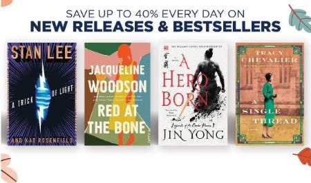 Up to 40% Off Every Day on New Releases & Bestsellers from Books-A-Million