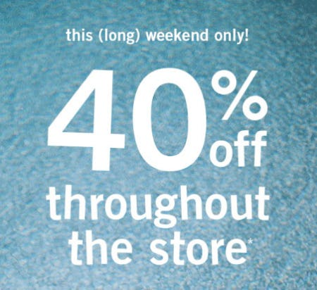 40% Off Throughout the Store from Abercrombie & Fitch
