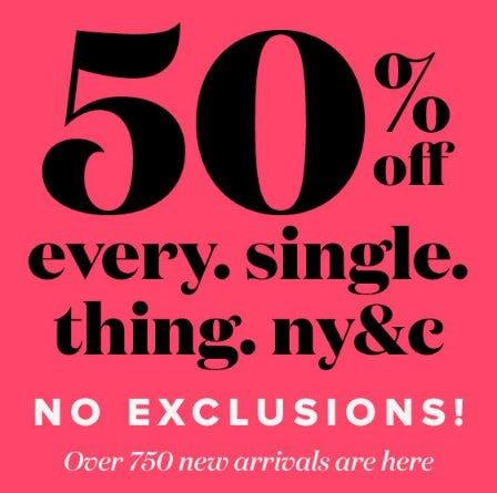 50% Off Every Single Thing NY&C from New York & Company