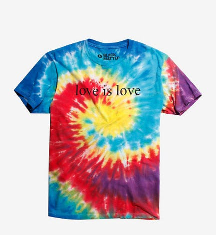 Love is Love Tie Dye T-Shirt from Hot Topic