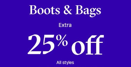 Extra 25% Off All Boots & Bags