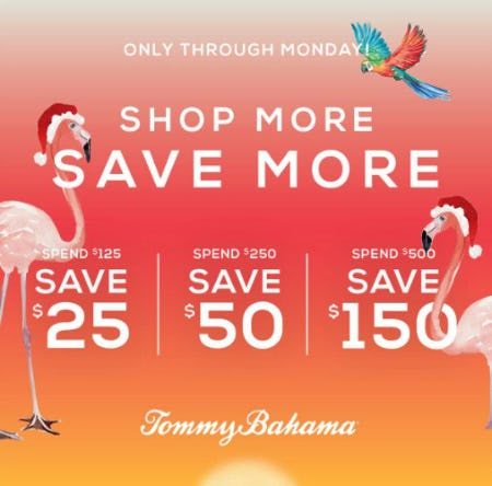 Shop More Save More from Tommy Bahama