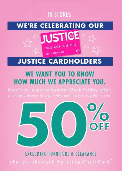 50% Off When You Use Your Justice Credit Card