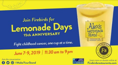 SAVE THE DATE: Lemonade Days from Firebirds Wood Fired Grill