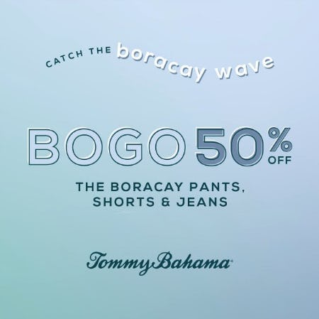 BOGO 50% OFF from Tommy Bahama