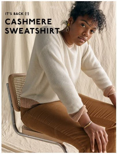 Our Cashmere Sweatshirt Is Back
