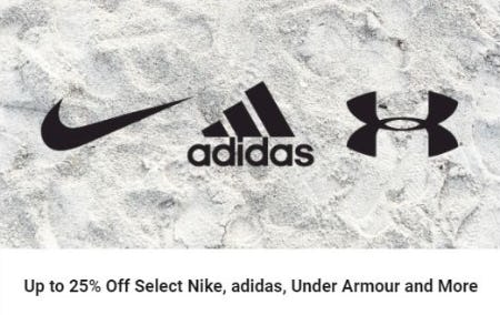 Up to 25% Off Select Nike, adidas, Under Armour and More