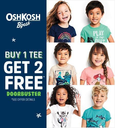 Buy 1 Tee Get 2 Free* Doorbuster from Oshkosh B'gosh