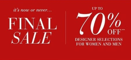 Up to 70% Off Designer Selections for Women and Men from Saks Fifth Avenue