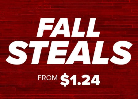 Fall Steals from $1.24