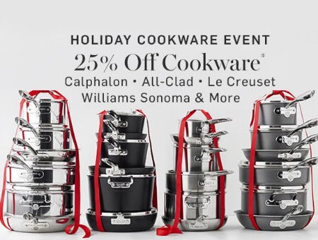 25% Off Cookware from Williams-Sonoma